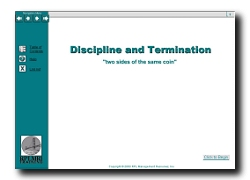 Discipline and Terminations - two sides of the same coin